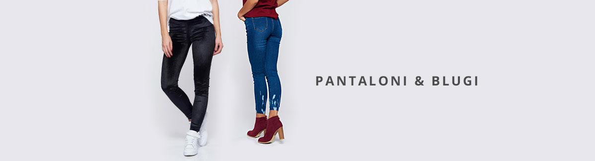 Pantaloni & Blugi